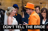 gallery/dont tell the bride