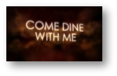 Watch come dine with me